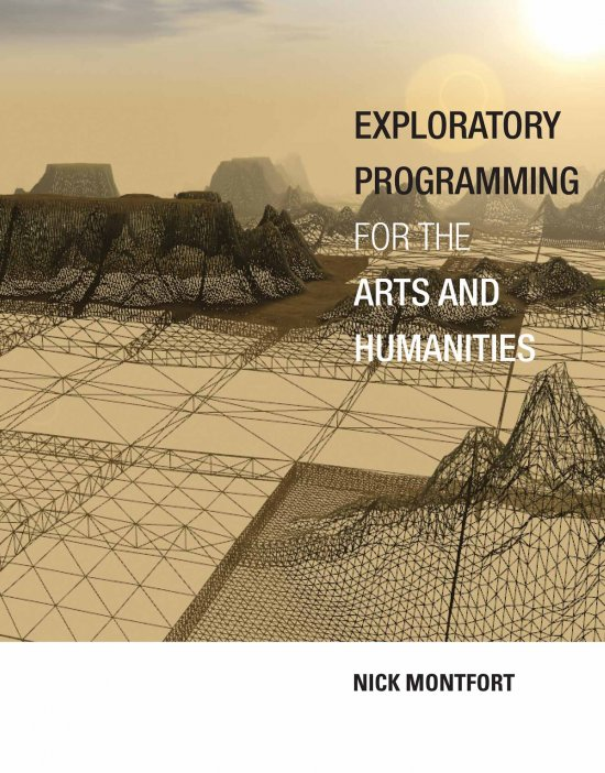 Exploratory Programming for the Arts and Humanities