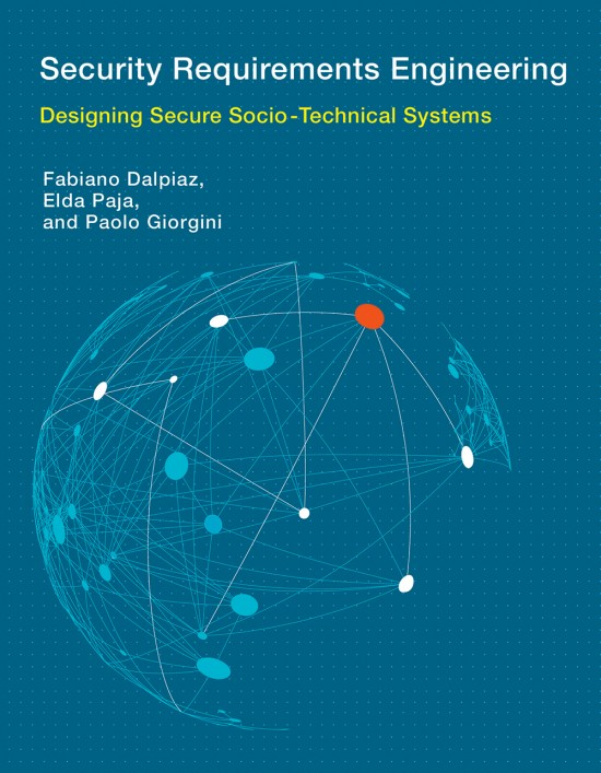 Security Requirements Engineering The MIT Press - Requirements engineering