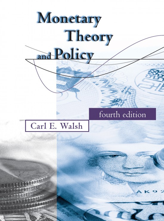 Monetary Theory and Policy, Fourth Edition