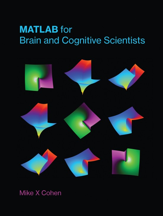 MATLAB for Brain and Cognitive Scientists | The MIT Press