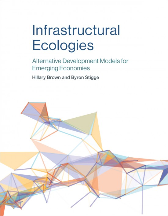 Infrastructural Ecologies