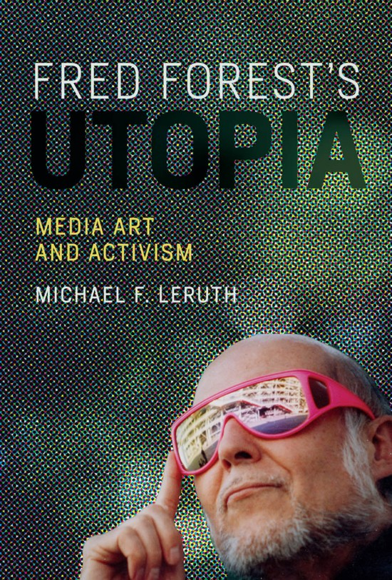 Fred Forest's Utopia