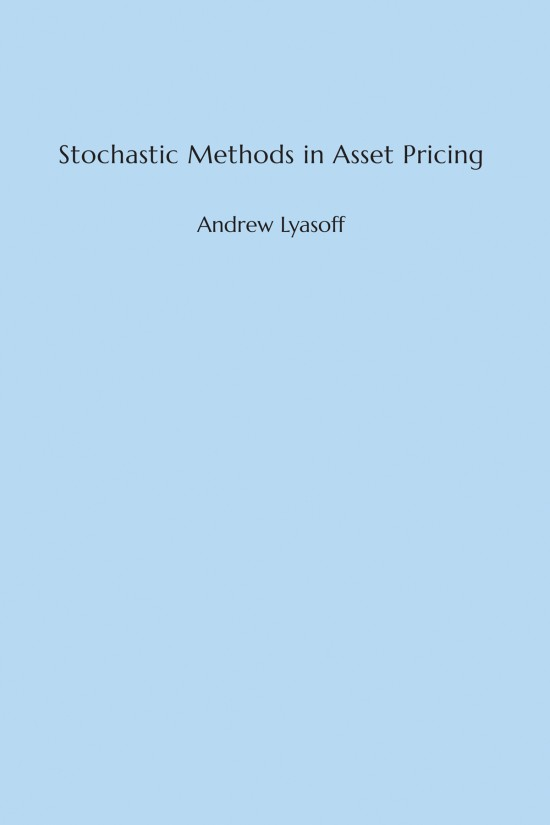 Stochastic Methods in Asset Pricing