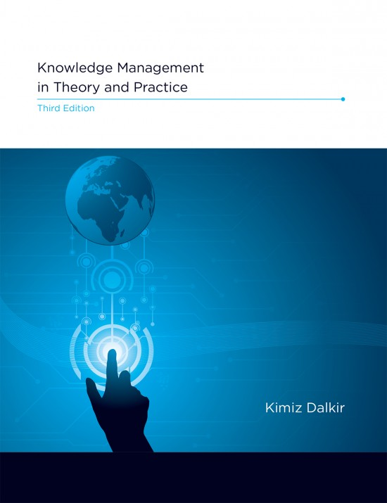 Knowledge Management in Theory and Practice, Third Edition