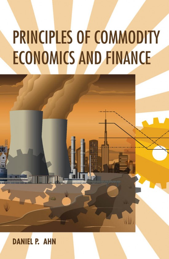 Principles of Commodity Economics and Finance