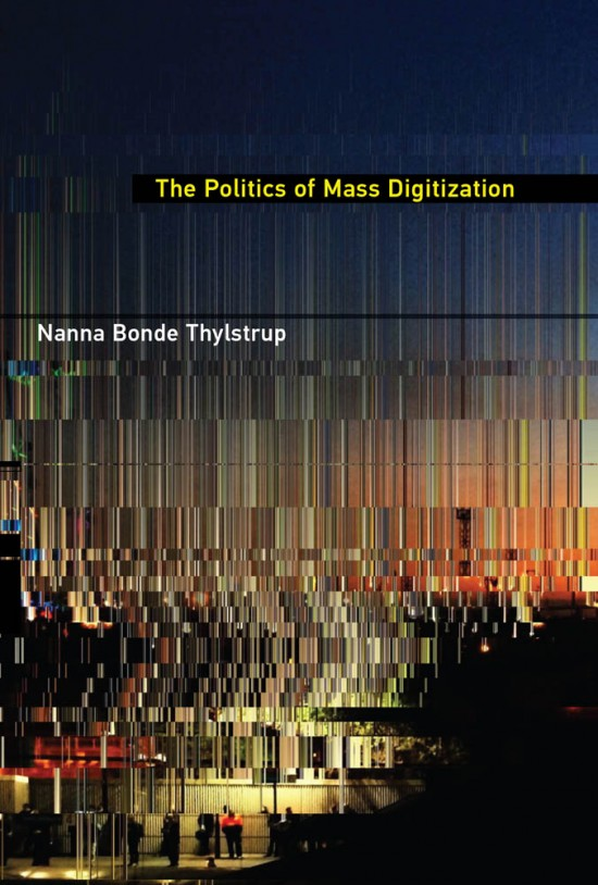 The Politics of Mass Digitization