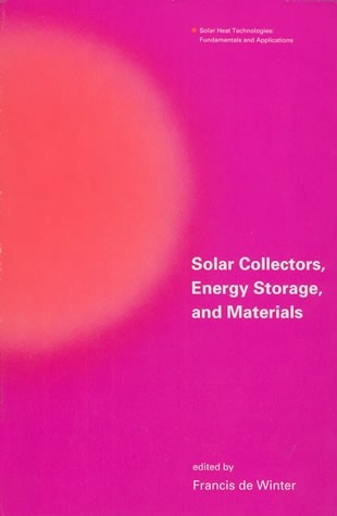 Solar Collectors, Energy Storage, and Materials