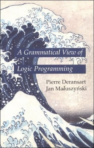 A Grammatical View of Logic Programming