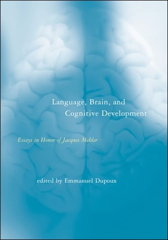 Language, Brain, and Cognitive Development