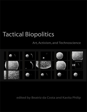Tactical Biopolitics