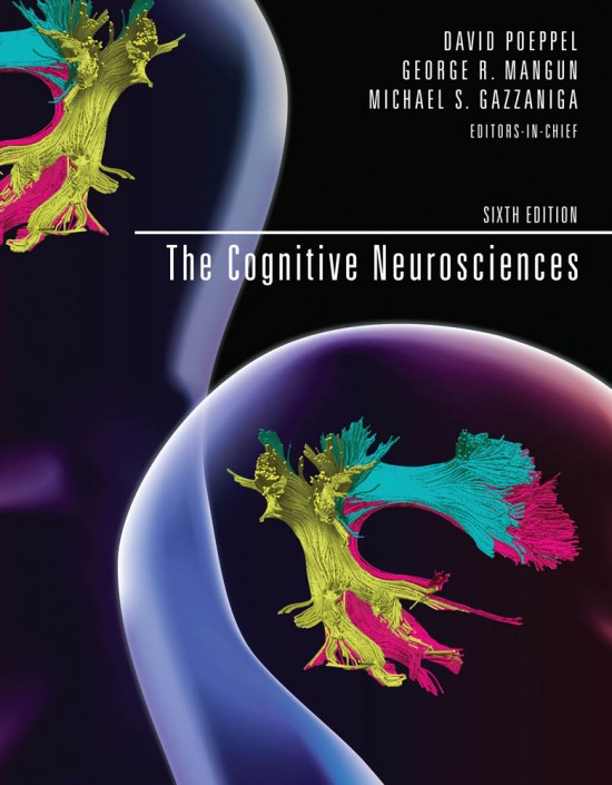 The Cognitive Neurosciences, Sixth Edition
