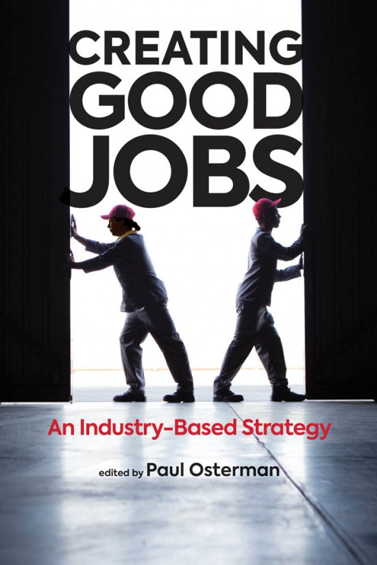 Creating Good Jobs