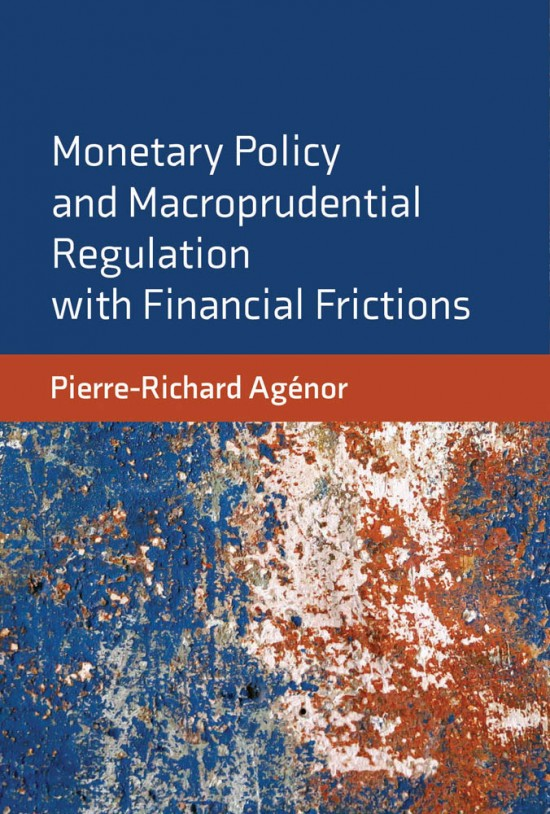 Monetary Policy and Macroprudential Regulation with Financial Frictions