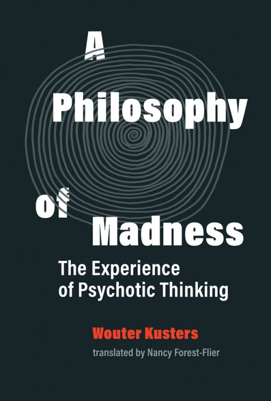 A Philosophy of Madness