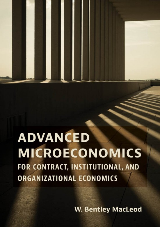 Advanced Microeconomics for Contract, Institutional, and Organizational Economics