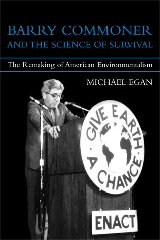 Barry Commoner and the Science of Survival