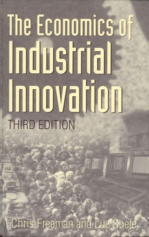 The Economics of Industrial Innovation, Third Edition