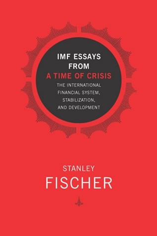 IMF Essays from a Time of Crisis