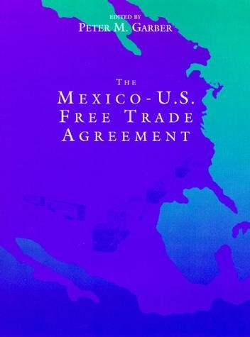 Mexico Us Free Trade Agreement The Mit Press