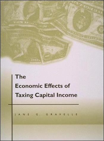 The Economic Effects of Taxing Capital Income
