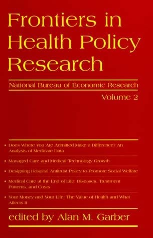 Frontiers in Health Policy Research, Volume 2