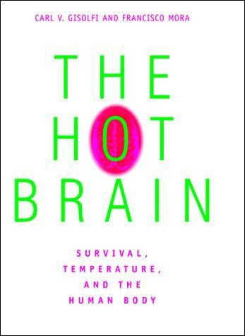 The Hot Brain