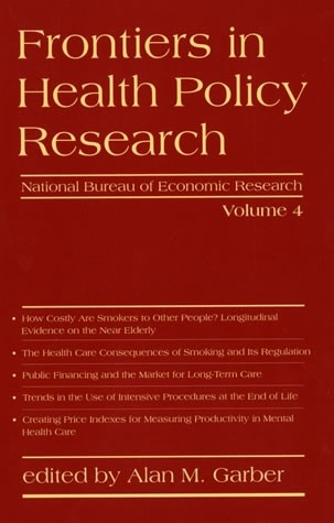 Frontiers in Health Policy Research, Volume 4