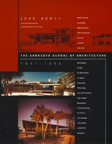 The Sarasota School of Architecture, 1941–1966