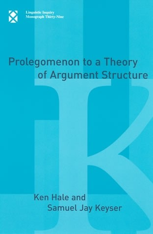 Prolegomenon to a Theory of Argument Structure