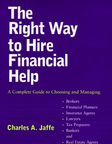 The Right Way to Hire Financial Help