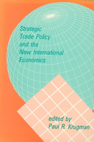 Strategic Trade Policy and the New International Economics