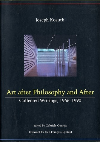 Art After Philosophy and After