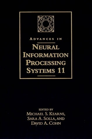 Advances in Neural Information Processing Systems 11