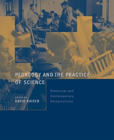 Pedagogy and the Practice of Science