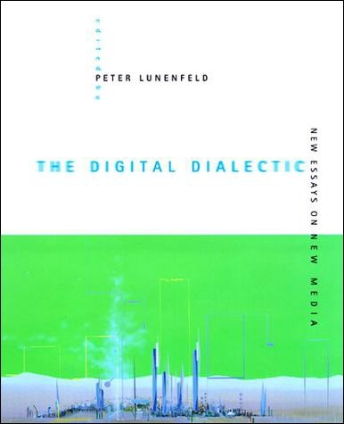 The Digital Dialectic