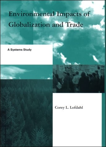 Environmental Impacts of Globalization and Trade