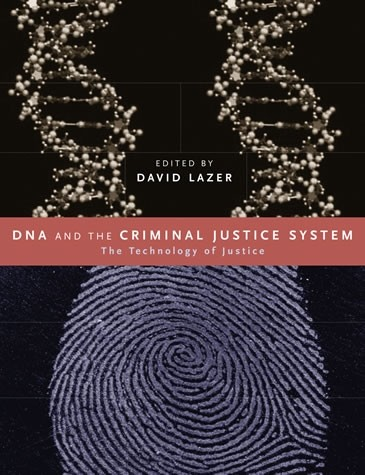 DNA and the Criminal Justice System | The MIT Press