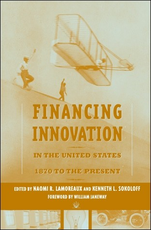 Financing Innovation in the United States, 1870 to Present