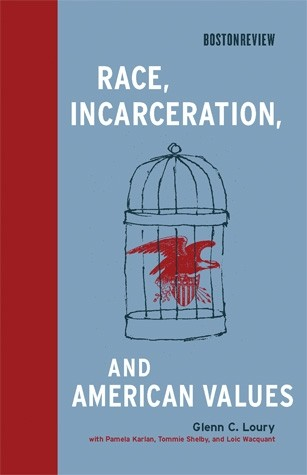 Race, Incarceration, and American Values