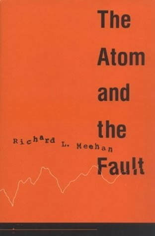 The Atom and the Fault