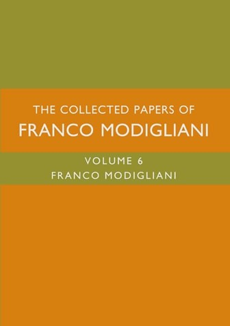 The Collected Papers of Franco Modigliani, Volume 6