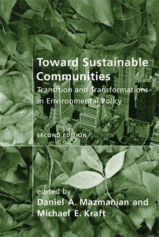 Toward Sustainable Communities, Second Edition
