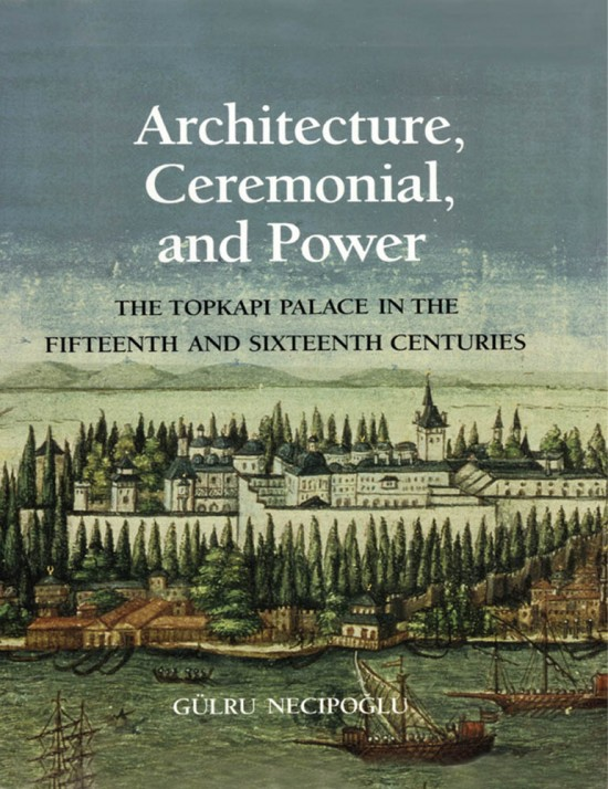 Architecture, Ceremonial, and Power