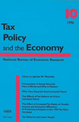 Tax Policy and the Economy, Volume 10
