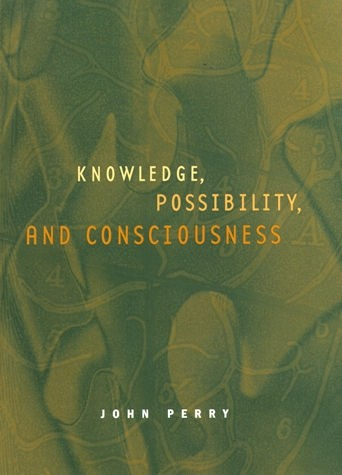 Knowledge, Possibility, and Consciousness