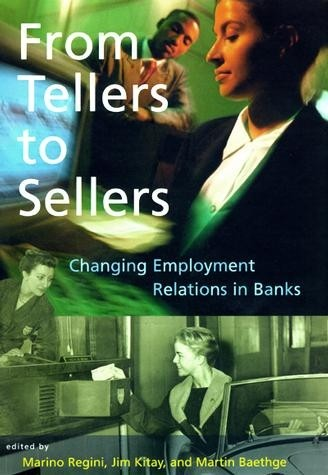 From Tellers to Sellers