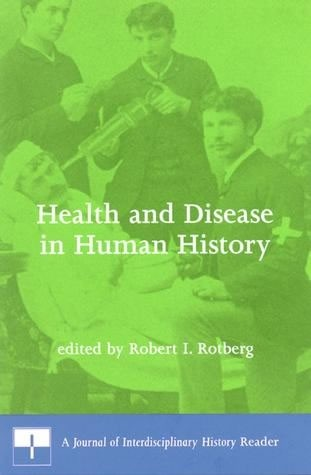 Health and Disease in Human History