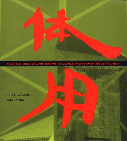 Architectural Encounters with Essence and Form in Modern China