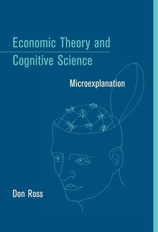 Economic Theory and Cognitive Science
