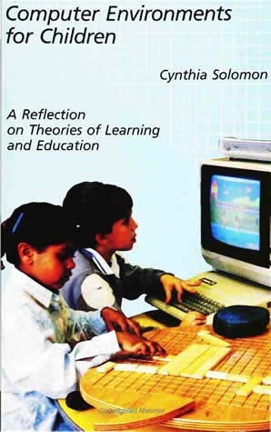 Computer Environments for Children